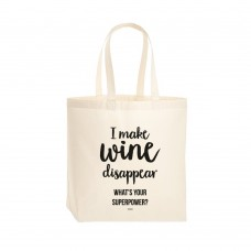 """Riidest kott """"I make wine disappear. What's your superpower?"""""""