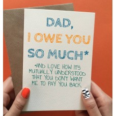 "Postkaart ""Dad, I owe you so much"""