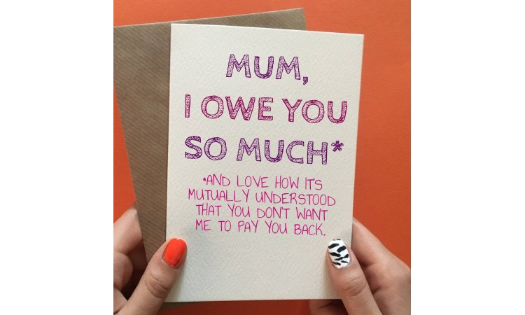 "Postkaart ""Mum, I owe you so much"""