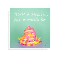 "Postkaart ""You`re a magical pile of unicorn poo"""