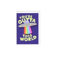 "Postkaart ""You`re outta this world"""