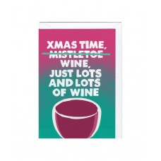 """Postkaart """"Xmas time...wine, just lots and lots of wine!"""""""