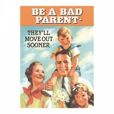"Magnet ""Be a bad parent"""