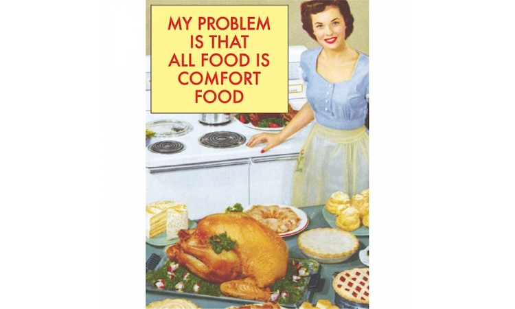 """Magnet """"My problem is that all food is comfort food"""""""