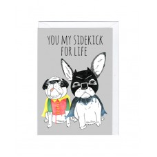 "Postkaart ""You my sidekick for life"""