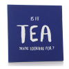 """Tassialus """"Is it tea you`re looking for?"""""""